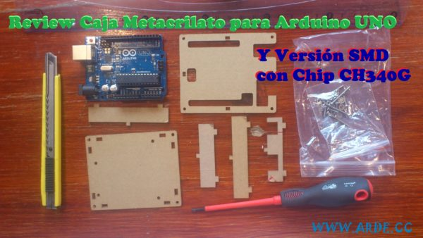 Review Caja Metacrilato Arduino UNO y SMD chip CH340G scaled